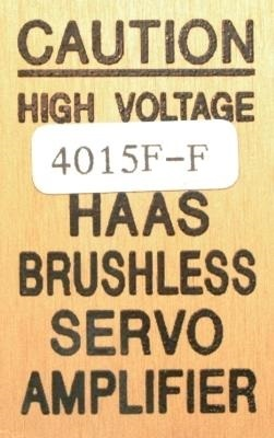 New Refurbished Exchange Repair  HAAS Drives-AC Servo 4015F-F Precision Zone