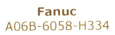 New Refurbished Exchange Repair  Fanuc Drives-AC Servo A06B-6058-H334 Precision Zone