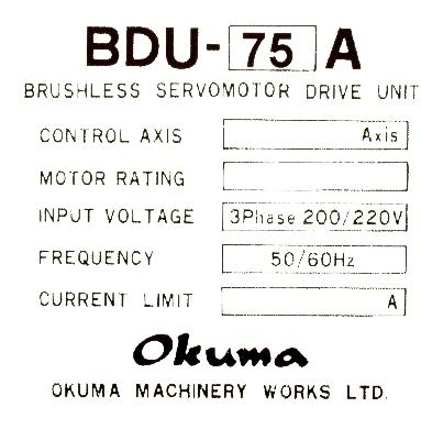 New Refurbished Exchange Repair  Okuma Drives-AC Servo BDU-75A Precision Zone