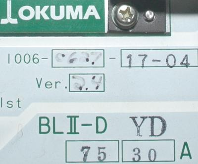 New Refurbished Exchange Repair  Okuma Drives-AC Servo BLII-D75-30A Precision Zone