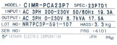 New Refurbished Exchange Repair  Yaskawa Inverter-General Purpose CIMR-PCA23P7 Precision Zone