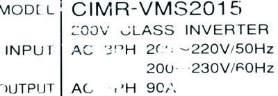 New Refurbished Exchange Repair  Yaskawa Drives-AC Spindle CIMR-VMS2015 Precision Zone