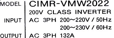 New Refurbished Exchange Repair  Yaskawa Drives-AC Spindle CIMR-VMW2022 Precision Zone