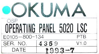 New Refurbished Exchange Repair  Okuma Operating Panel E0105-800-134 Precision Zone