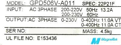 New Refurbished Exchange Repair  Magnetek Inverter-General Purpose GPD506V-A011 Precision Zone