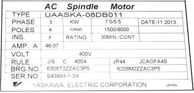 New Refurbished Exchange Repair  Yaskawa Motors-AC Spindle UAASKA-08DBO11 Precision Zone