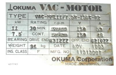 New Refurbished Exchange Repair  Okuma Motors-AC Spindle VAC-MML11-7.5R-153C-R2 Precision Zone