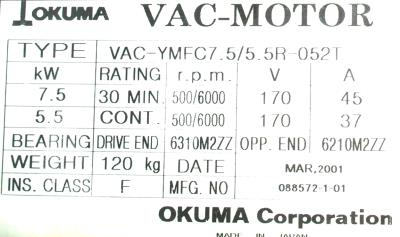 New Refurbished Exchange Repair  Okuma Motors-AC Spindle VAC-YMFC7.5-5.5R-052T Precision Zone