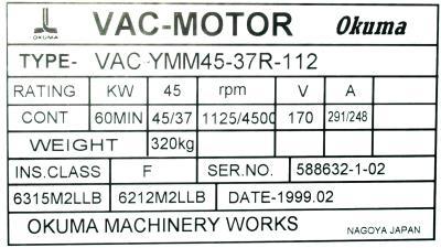 New Refurbished Exchange Repair  Okuma Motors-AC Spindle VAC-YMM45-37R-112 Precision Zone